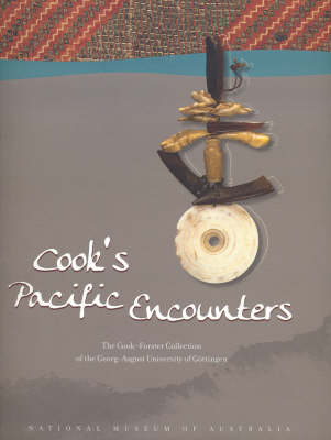 Cook's Pacific Encounters. the Cook-Forster Collection of the Georg-August University of...