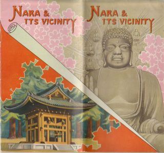 Nara & its Vicinity. TRAVEL BROCHURE NARA HOTEL