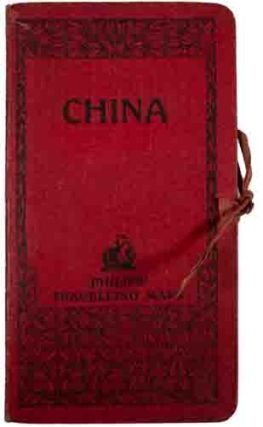 China. Philips' Travelling Maps [Cover Title].