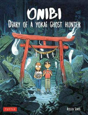 Onibi: Diary of a Yokai Ghost Hunter. C. BRUN.