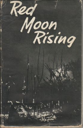 Red Moon Rising. GEORGE RODGER.