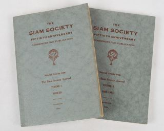 The Siam Society Fiftieth Anniversary Commemorative Publication. Selected Articles from The Siam...