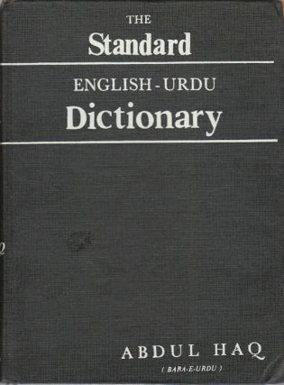 The Standard English-Urdu Dictionary. ABDUL HAQ
