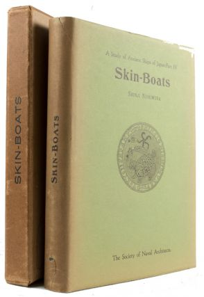 A Study of Ancient Ships of Japan. Skin-Boats. Part IV. SHINJI NISHIMURA