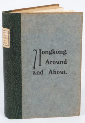 Hongkong, Around and About. S. H. AND BARKER PEPLOW, M