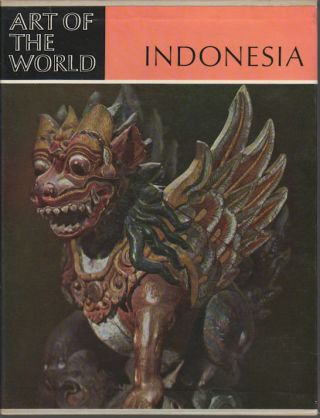 Indonesia. The Art of an Island Group. FRITS A. WAGNER