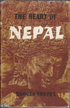 The Heart Of Nepal. DUNCAN FORBES