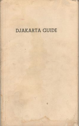 Djakarta Guide. A Year-Round Vacation City. HARJATI SIAGIAN, GAJUS