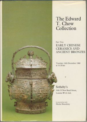 The Edward T. Chow Collection. Complete in 3 volumes.