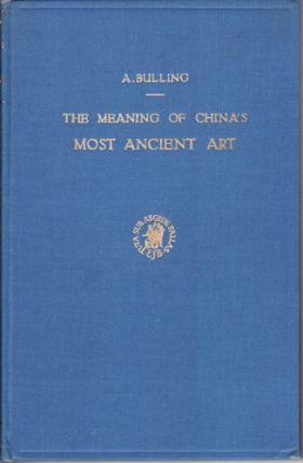 The Meaning of China's Most Ancient Art. An Interpretation of Pottery Patterns From Kansu (Ma...