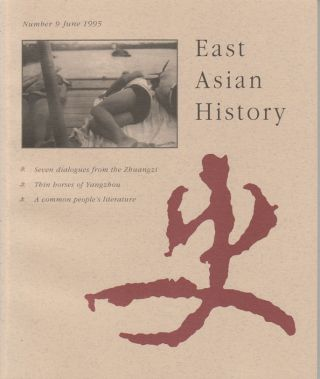East Asian History. Number 9. June 1995. GEREMIE R. BARME