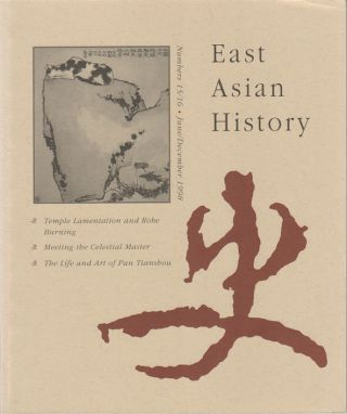 East Asian History. Numbers 15/16. June/December 1998. GEREMIE R. BARME