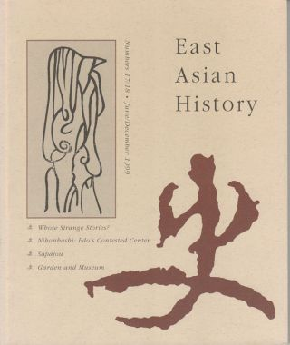 East Asian History. Numbers 17/18. June/December 1999. GEREMIE R. BARME