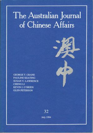 The Australian Journal of Chinese Affairs. Issue no.32 (July 1994). 澳中. [Ao Zhong]....