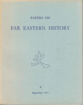 Papers on Far Eastern History. Issue no.4 (September 1971). COLIN MACKERRAS