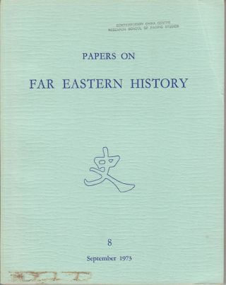 Papers on Far Eastern History. Issue no.8 (September 1973). COLIN MACKERRAS