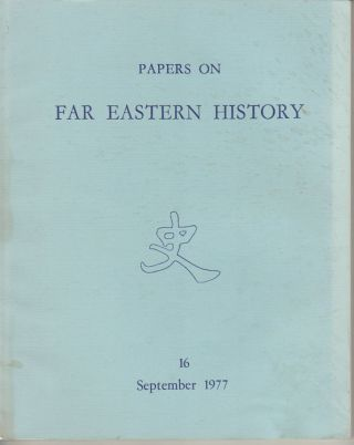 Papers on Far Eastern History. Issue no.16 (September 1977). A. FRASER