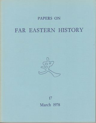 Papers on Far Eastern History. Issue no.17 (March 1978). JOHN FINCHER