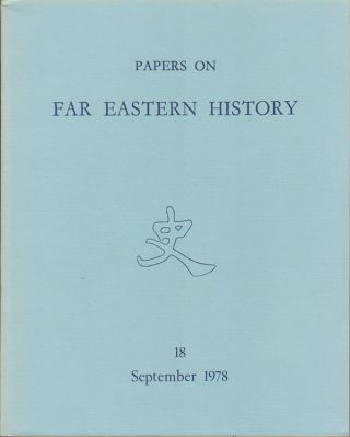 Papers on Far Eastern History. Issue no.18 (September 1978). JOHN FINCHER