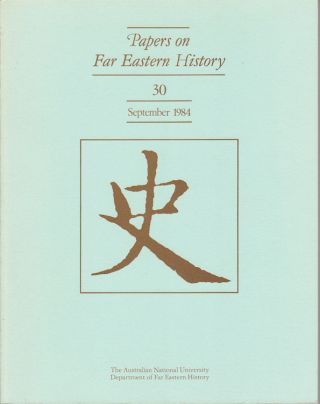 Papers on Far Eastern History. Issue no.30 (September 1984). JOHN FINCHER
