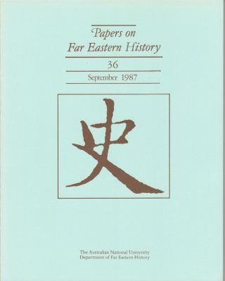 Papers on Far Eastern History. Issue no.36 (September 1987). J. HOLMGREN
