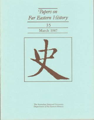 Papers on Far Eastern History. Issue no.35 (March 1987). J. HOLMGREN