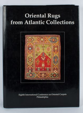 Oriental Rugs from Atlantic Collections. DENNIS R. AND MURRAY L. EILAND DODDS