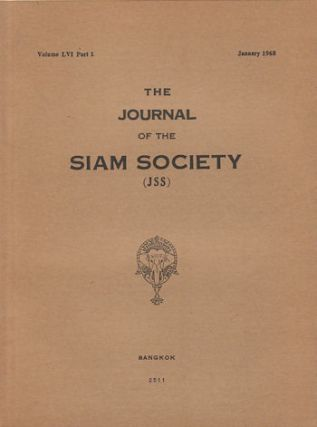 Journal of the Siam Society. January and July 1968. Volume 56, Part 1 and 2. SIAM SOCIETY