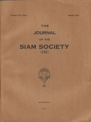 Journal of the Siam Society. January and July 1969. Volume 57, Part 1 and 2. SIAM SOCIETY