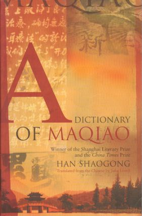 A Dictionary of Maqiao. SHAOGONG HAN