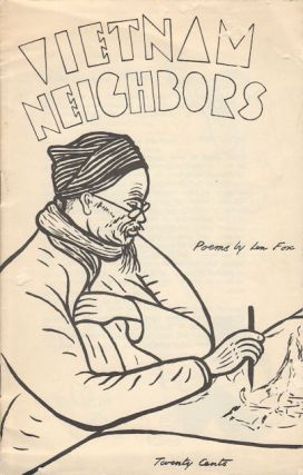 Vietnam Neighbors. Poems by Len Fox. LEN FOX