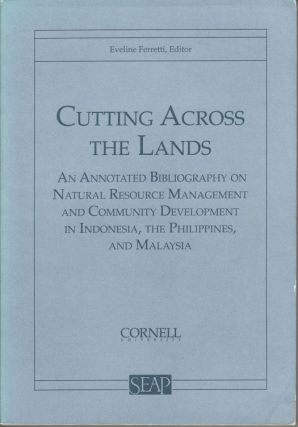 Cutting Across the Lands. An Annotated Bibliography on Natural Resource Management and Community...