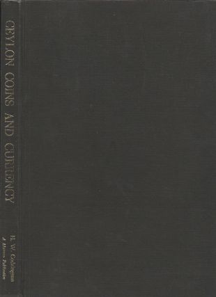 Ceylon Coins and Currency. H. W. CODRINGTON