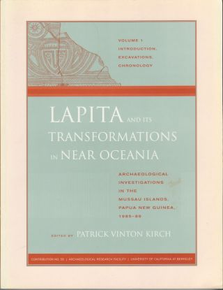Lapita and its Transformations in Near Oceania. Archaeological Investigations in the Mussau...