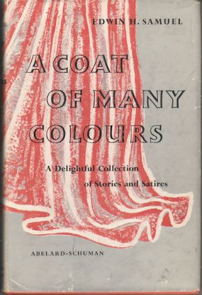 A Coat of Many Colours. A Delightful Collection of Stories and Satires. EDWIN SAMUEL