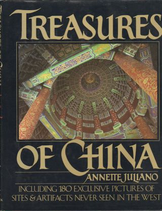 Treasures of China. ANNETTE JULIANO