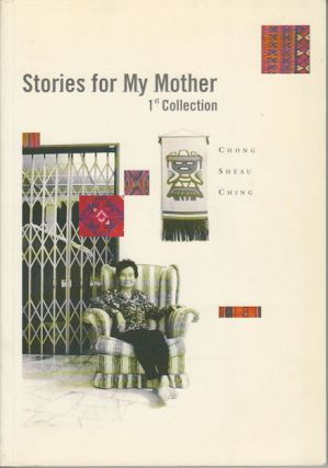 Stories for My Mother. SHEAN CHING CHONG