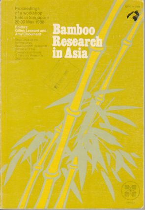 Bamboo Research in Asia. GILLES LESSARD, AND AMY CHOUINARD