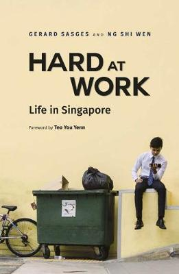 Hard at Work Life in Singapore Today. GERARD SASGES, NG SHI, WEN