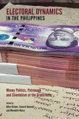 Electoral Dynamics in the Philippines. Money Politics, Patronage and Clientelism at the...