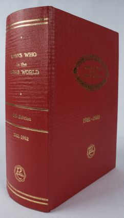 Who's Who in the Arab World. 1981-1982. Sixth Edition. GABRIEL M. BUSTROS