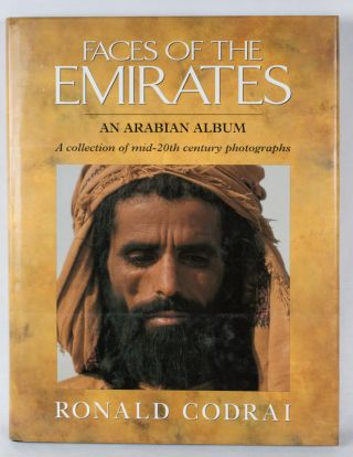 Faces of the Emirates. An Arabian Album. A collection of mid-20th century photographs. RONALD CODRAI