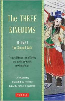 Three Kingdoms Vol. 1 The Sacred Oath. LUO GUANZHUNG