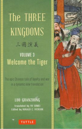 Three Kingdoms Vol. 3 Welcome The Tiger. LUO GUANZHUNG