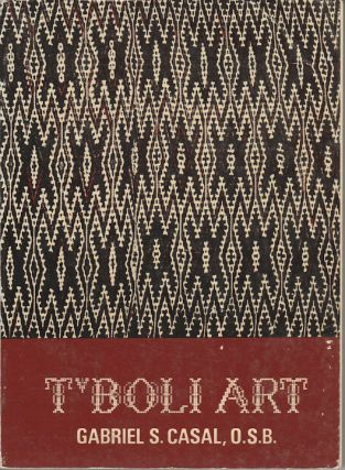 T'Boli Art in its Socio-Cultural Context. GABRIEL S. CASAL