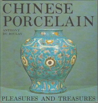 Chinese Porcelain. ANTHONY DU BOULAY