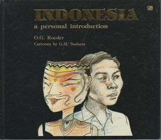 Indonesia. A Personal Introduction. O. G. ROEDER