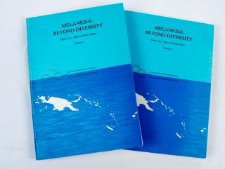 Melanesia: Beyond Diversity. 2 Volumes. R. J. AND HANK NELSON MAY