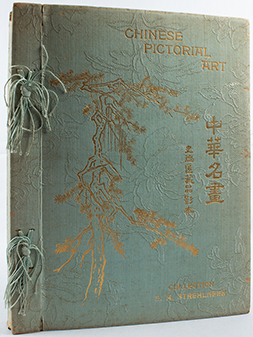 Chinese Pictorial Art Illustrated by Coloured and Collotyped Reproductions from the Author's...