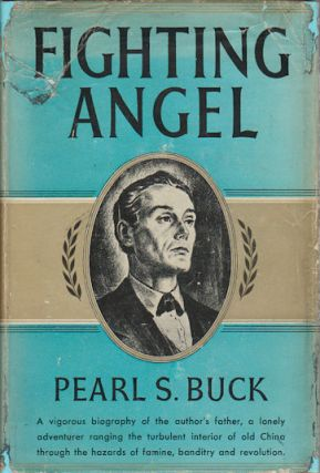 Fighting Angel. Portrait of a Soul. PEARL S. BUCK